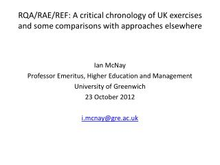 RQA/RAE/REF: A critical chronology of UK exercises and some comparisons with approaches elsewhere