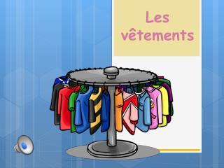 Les  vêtements