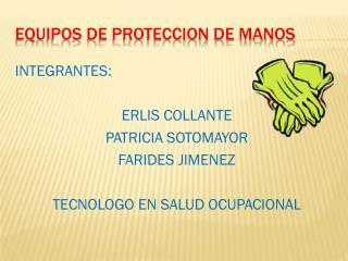 EQUIPOS DE PROTECCION DE MANOS