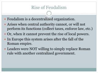 Rise of Feudalism