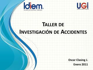 Taller de  Investigación de Accidentes
