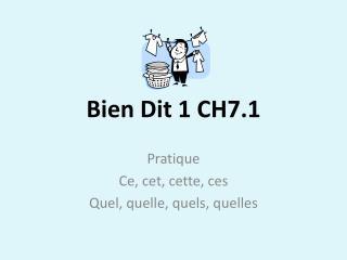 Bien  Dit  1 CH7.1