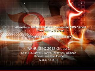 AAHU STC 2013 Group 2  Cedric  Sturdevant , Tanya Henderson,  Damone  Thomas, and Juan Pierce