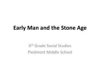 Early Man and the Stone Age