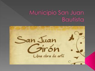 Municipio San Juan Bautista