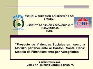 ESCUELA SUPERIOR POLIT�CNICA DEL LITORAL NSTITUTO DE CIENCIAS ECON�MICAS Y HUMAN�STICAS (ICHE)