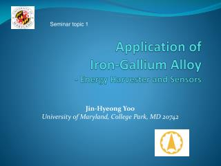 Application of  Iron-Gallium Alloy - Energy Harvester and Sensors
