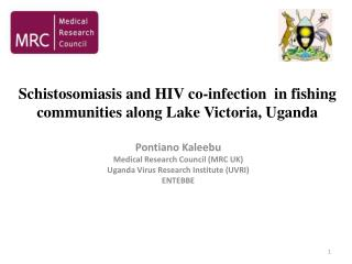 Schistosomiasis and HIV co-infection  in fishing communities along Lake Victoria, Uganda