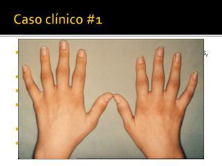 Caso clínico #1