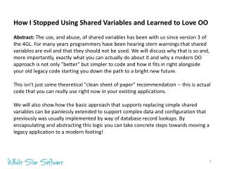 How  I Stopped Using Shared Variables and Learned to Love OO