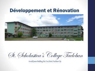 St. Scholastica�s College Tacloban Arnold  Jassen  Building, Sta. Cruz Street, Tacloban  City