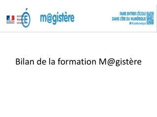 Bilan de la formation  M@gistère