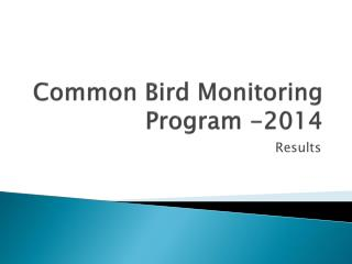 Common Bird Monitoring Program -2014