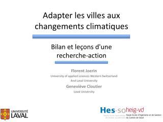 Adapter les  villes  aux  changements climatiques Bilan et  leçons d'une recherche -action