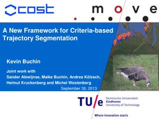 A New Framework for Criteria-­based Trajectory Segmentation