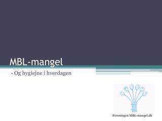 MBL-mangel