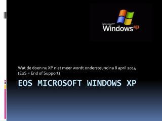 EoS Microsoft Windows XP