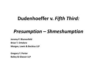 Dudenhoeffer  v.  Fifth Third:  Presumption –  Shmeshumption
