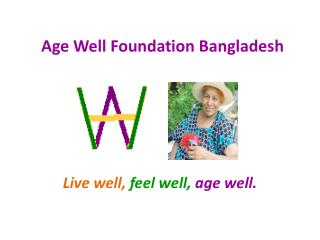 Age Well Foundation Bangladesh