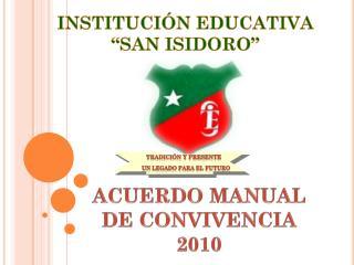 """INSTITUCIÓN EDUCATIVA """" SAN ISIDORO"""""""