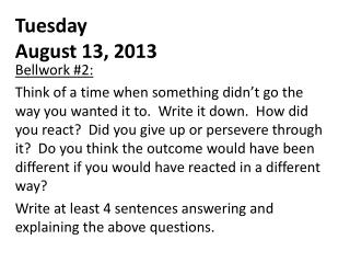 Tuesday August 13, 2013