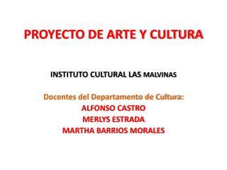 PROYECTO DE ARTE Y CULTURA