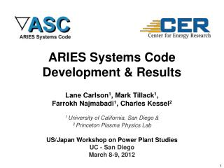 ARIES  Systems Code  Development & Results