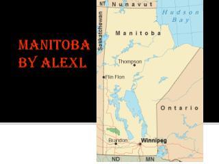 Manitoba                                 by  alexl