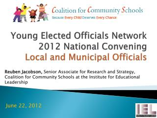 Young Elected Officials Network 2012 National Convening Local and Municipal Officials