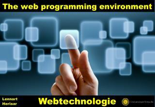The web  programming  environment