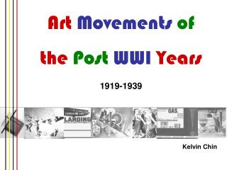 Art  Movements of the  Post WWI  Years