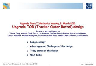 Design concept Advantages and Challenges of this design Today status of the design Next tasks