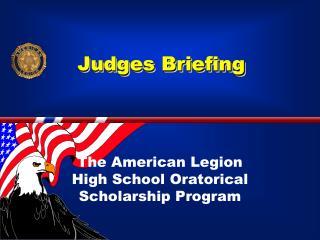 Judges Briefing