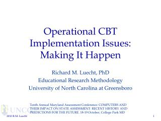 Operational CBT Implementation Issues: Making It Happen