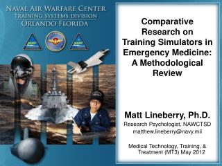Comparative Research on  Training Simulators in Emergency Medicine: A Methodological Review