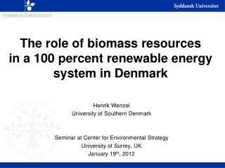 The role of biomass resources  in a 100 percent renewable energy system in Denmark