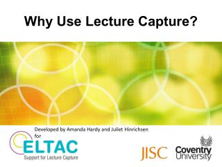 Why Use Lecture Capture?