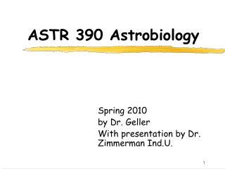 ASTR 390 Astrobiology