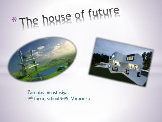 The house of future