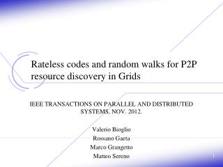 Rateless  codes and random walks for P2P resource discovery in Grids