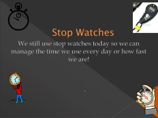 Stop Watches