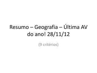 Resumo  –  Geografia  –  Última  AV do  ano ! 28/11/12