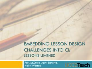 Embedding Lesson Design Challenges into CI: Lessons Learned