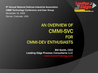 An Overview of CMMI-SVC  For CMMI-DEV Enthusiasts