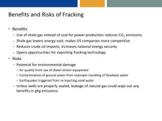 Benefits and Risks of  Fracking