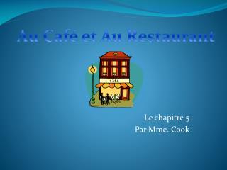 Le chapitre 5 Par Mme. Cook