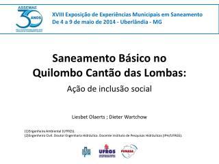 Saneamento Básico no  Quilombo Cantão das Lombas: