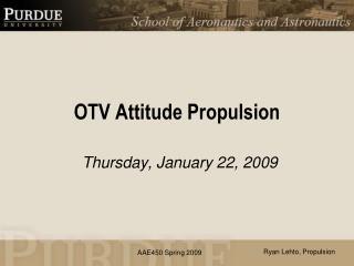 OTV Attitude Propulsion