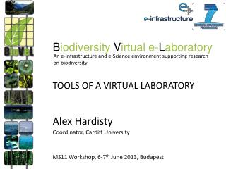 Tools of a virtual laboratory