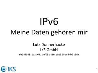 IPv6 Meine Daten gehören mir